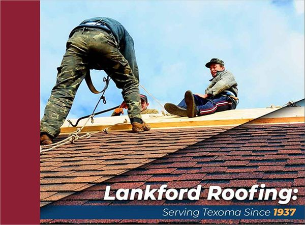 Lankford Roofing: Serving Texoma Since 1937